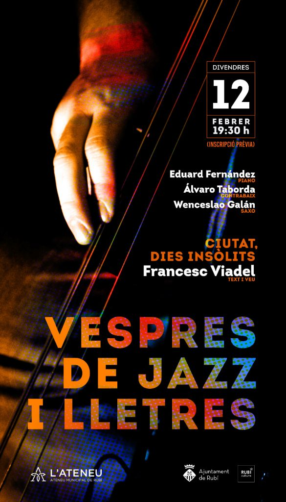 Vespres de jazz i lletres, jazz, ateneu, francesc viadel, rubí